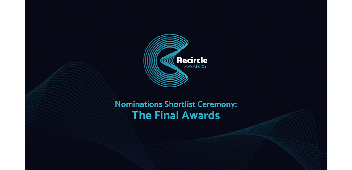 Recircle Awards Nominations Ceremony